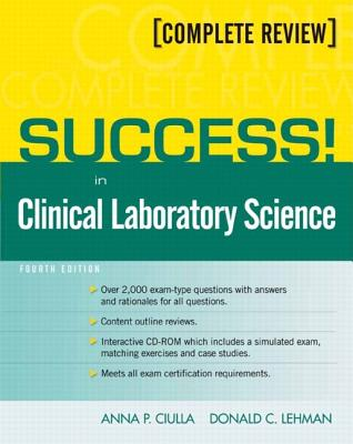 Success! in Clinical Laboratory Science By Ciulla, Anna P./ Lehman, Donald C.