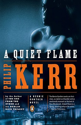 A Quiet Flame By Kerr, Philip