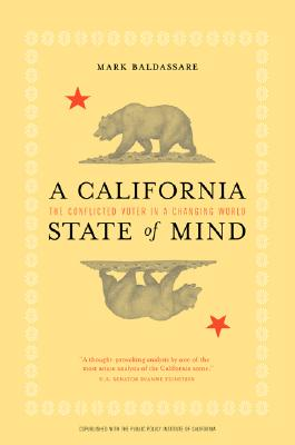 A California State of Mind By Baldassare, Mark